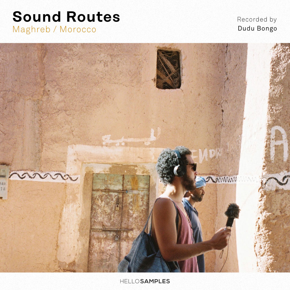 Sound Routes: Maghreb / Morocco – Marrakesh (Day #1)